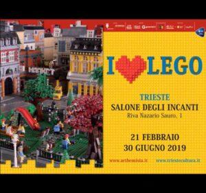 I Love LEGO - Trieste 21 febbraio – 30 giugno 2019